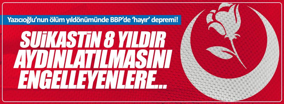 BBP'de 'hayır' depremi
