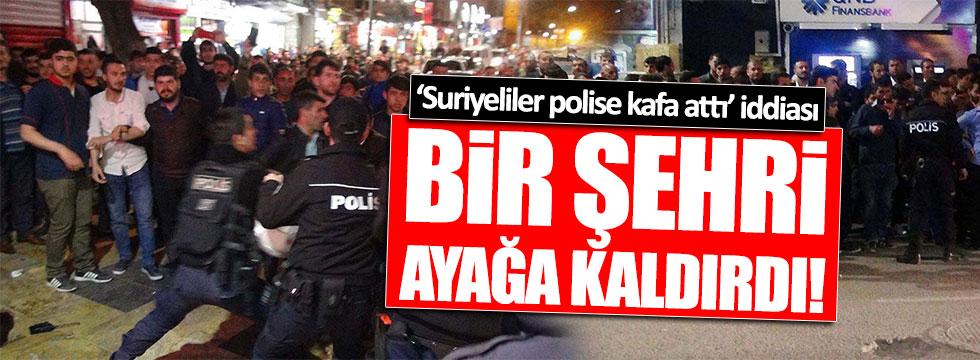 """""""Suriyeliler polise kafa attı"""" iddiası bir şehri ayağa kaldırdı!"""