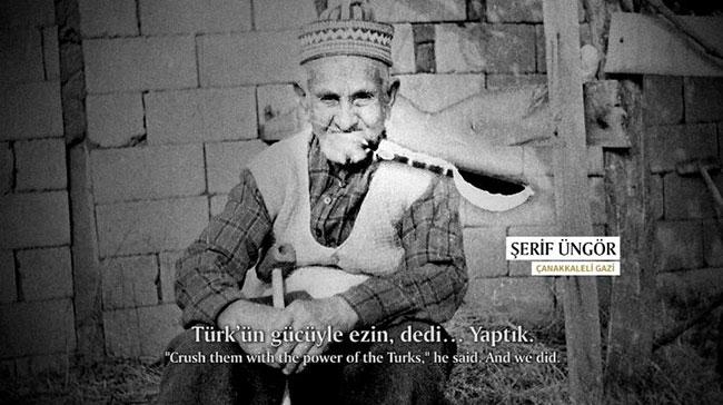 """Çanakkale Savaşı Gazisi: """"Atatürk 'Türk'ün gücüyle ezin' dedi. Ezdik"""""""