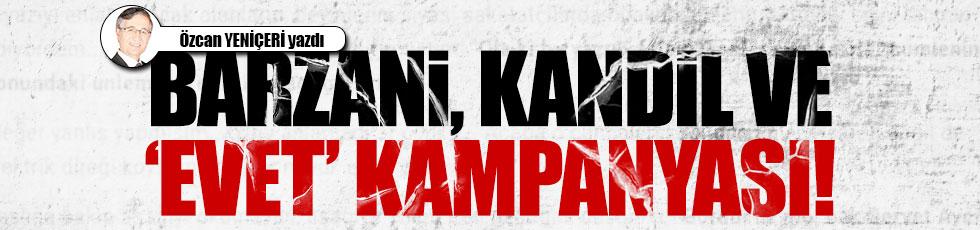 """Barzani, Kandil ve """"Evet"""" kampanyası"""