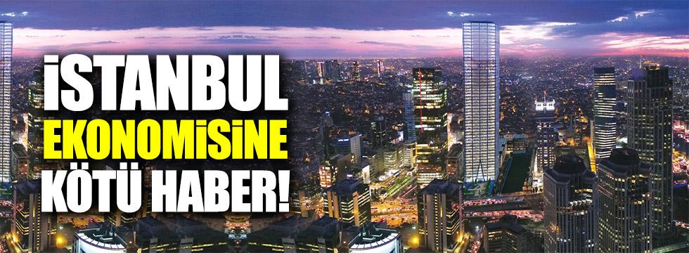 İstanbul ekonomisine kötü haber!