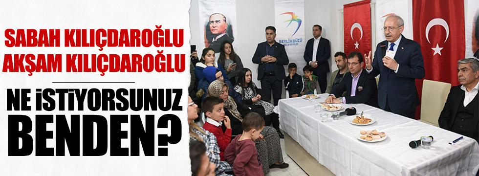 """Kılıçdaroğlu: """"Ne istiyorsunuz benden"""""""