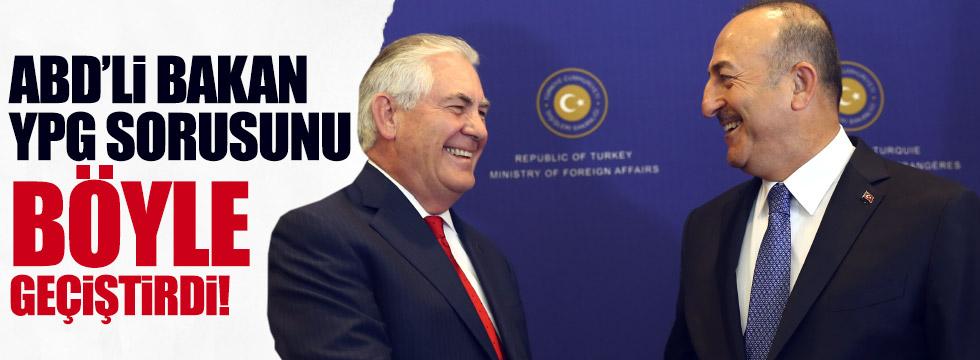 Tillerson, YPG sorusunu geçiştirdi