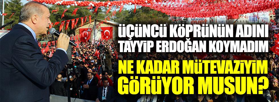 Erdoğan'dan ilginç 3. köprü açıklaması