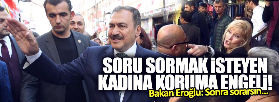 Bakan Eroğlu'nun programında 'soru' gerginliği