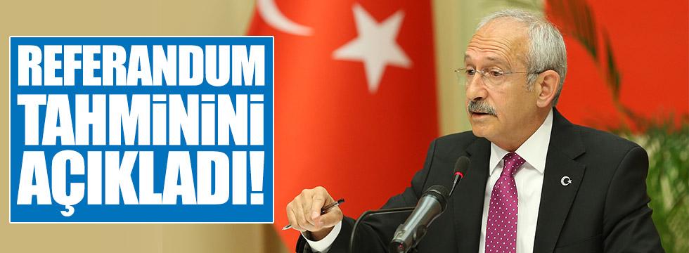Kılıçdaroğlu, referandum tahminini açıkladı!