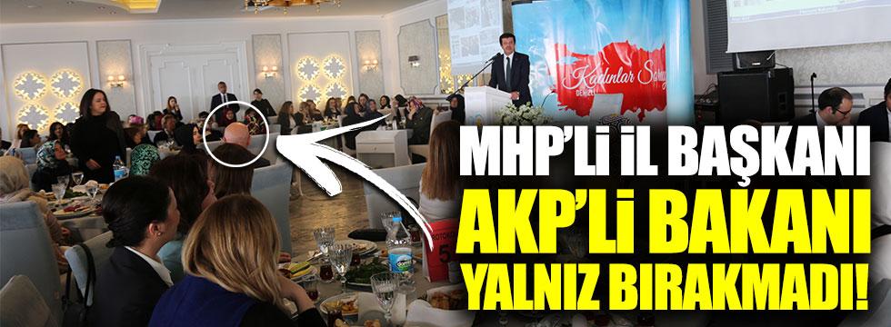 MHP İl Başkanı, AKP'li Bakanı yalnız bırakmadı