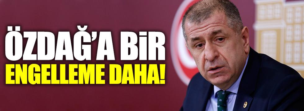 Özdağ'a bir engelde Konya'dan!