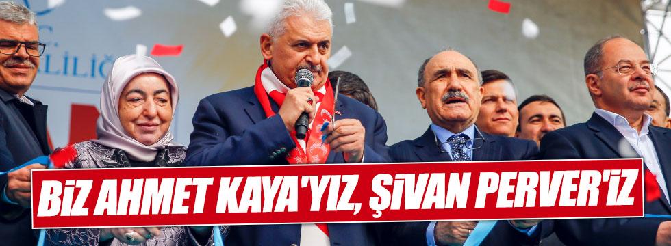 """Yıldırım: """"Biz Ahmet Kaya'yız, Şivan Perver'iz"""""""