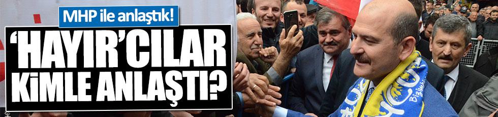 İçişleri Bakanı Soylu yine 'hayır'cıları hedef aldı