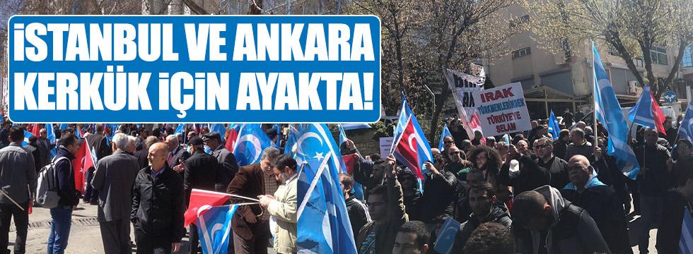 """İstanbul ve Ankara """"Kerkük"""" için ayakta!"""