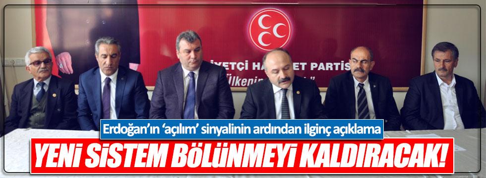 MHP'li Usta: Yeni sistem bölünmeyi ortadan kaldıracak