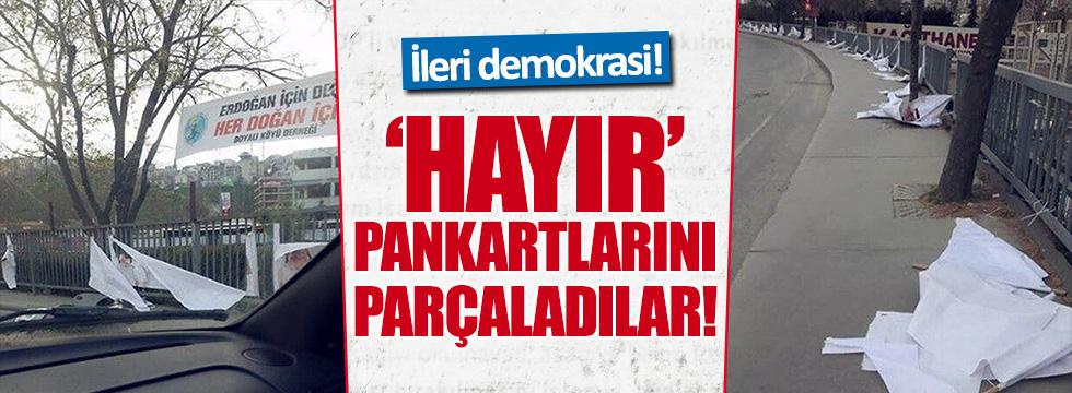 İstanbul'da 'hayır' pankartları parçalandı