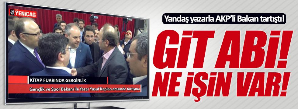 AKP'li Bakan Çağatay Kılıç, Yeni Şafak yazarıyla tartıştı