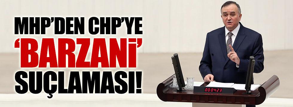 MHP'den CHP'ye 'Barzani' tepkisi