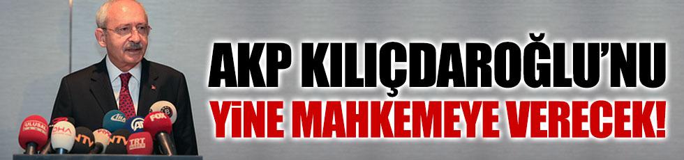AKP, Kılıçdaroğlu'nu mahkemeye veriyor