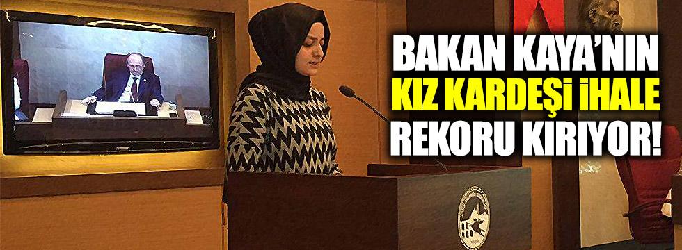 Aile Bakanı'nın kız kardeşi ihale rekoru kırıyor!