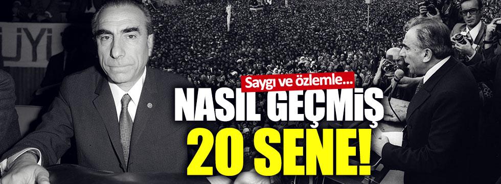 Türkeş ölümünün 20. yılında anılıyor