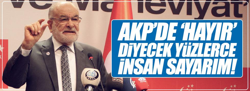 Karamollaoğlu, 'AKP'de 'hayır' diyecek yüzlerce insan sayarım'