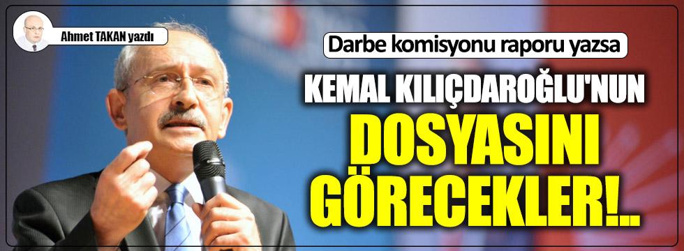 Kemal Kılıçdaroğlu'nun dosyasını görecekler!..