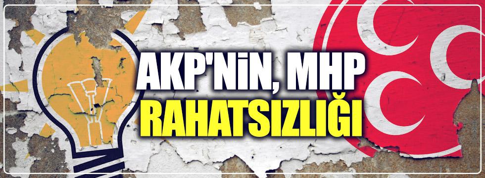 AKP'nin, MHP rahatsızlığı