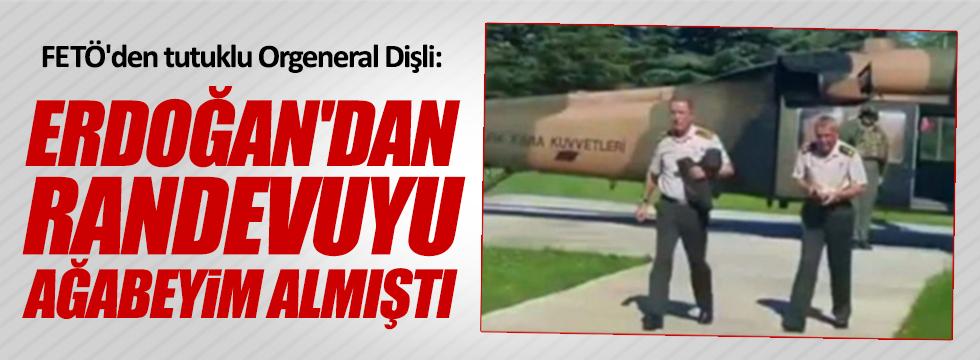 """Dişli: """"Erdoğan'dan bana randevuyu ağabeyim almıştı"""""""