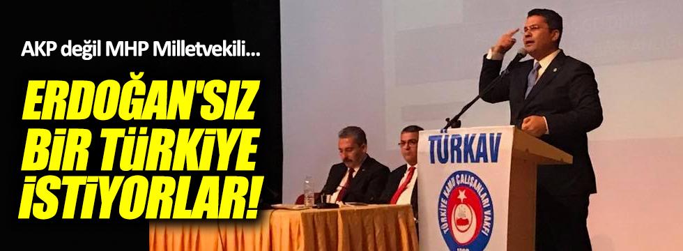 MHP'li vekilden ilginç Erdoğan açıklaması