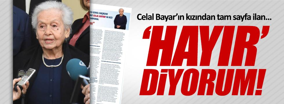 """Celal Bayar'ın kızı Nilüfer Gürsoy; """"Hayır diyorum"""""""