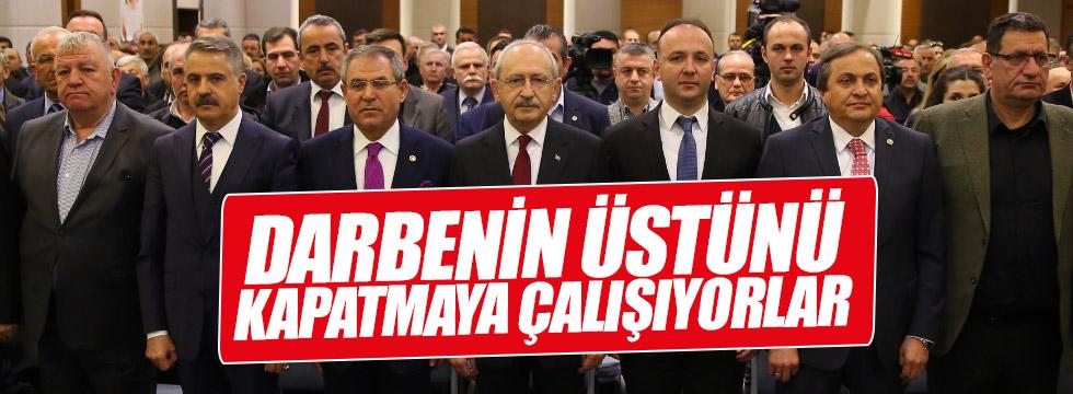 """Kılıçdaroğlu: """"Darbenin üstünü kapatmaya çalışıyorlar"""""""