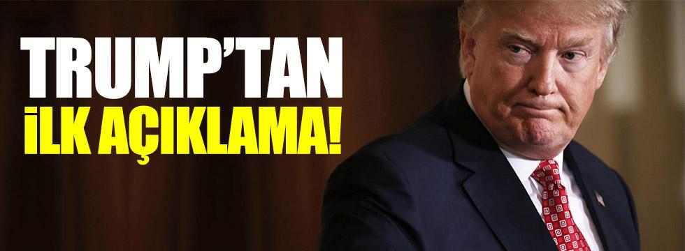Donald Trump'tan ilk açıklama!