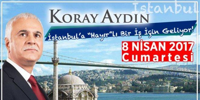 Aydın, İstanbul'dan 'hayır' diyecek