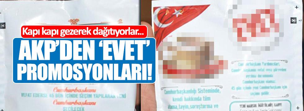 """AKP'den """"Evet"""" promosyonları!"""