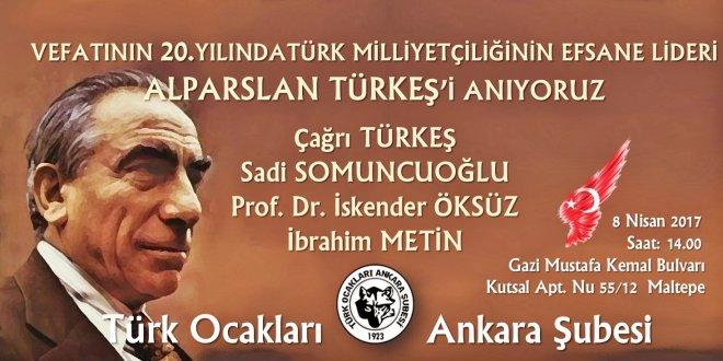 Türk Ocakları Ankara Şubesi Türkeş'i anacak