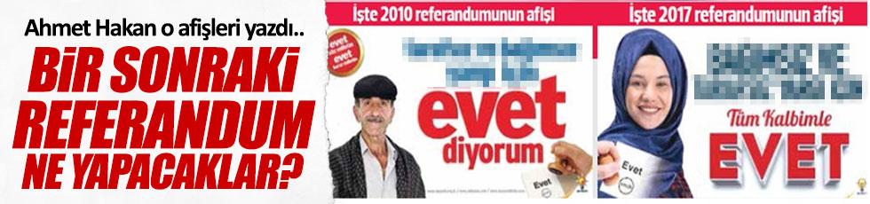Ahmet Hakan: Bakalım bir sonraki referandumda ne yapacaklar?