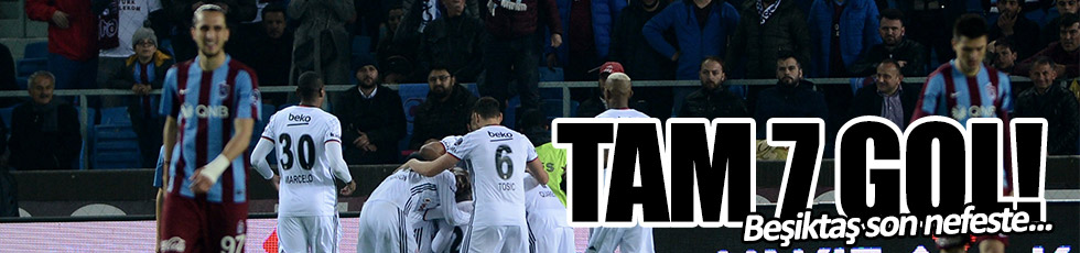 Trabzonspor 3-4 Beşiktaş / Maç Özeti