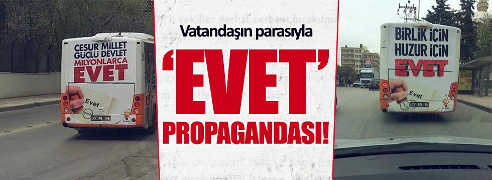 Gaziantep'te vatandaşın parasıyla 'evet' propagandası