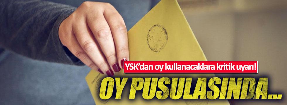 YSK'dan oy kullanacaklara kritik uyarı