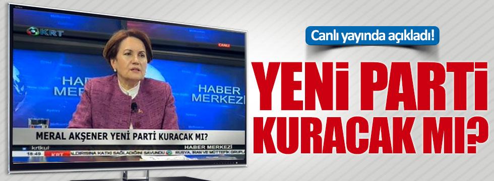 Meral Akşener yeni parti kuracak mı?