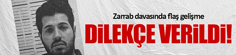 Reza Zarrab ve Mehmet Hakan Atilla ile ilgili yeni gelişme