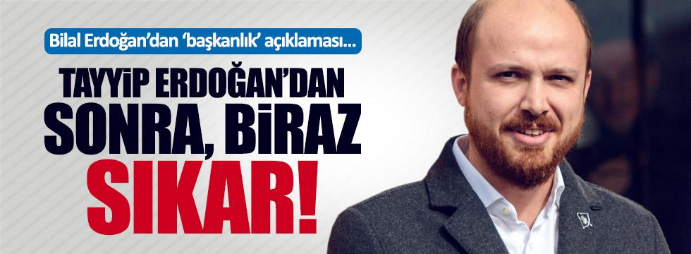 Bilal Erdoğan'dan başkanlık açıklaması