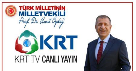 Özdağ, KRT TV'nin canlı yayın konuğu