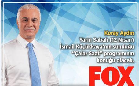 Koray Aydın Fox TV canlı yayınında