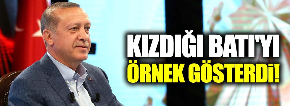 Erdoğan, kızdığı Batı'yı örnek gösterdi