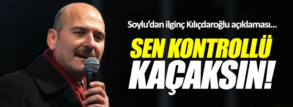 """Soylu'dan, Kılıçdaroğlu'na: """"Sen kontrollü kaçaksın"""""""
