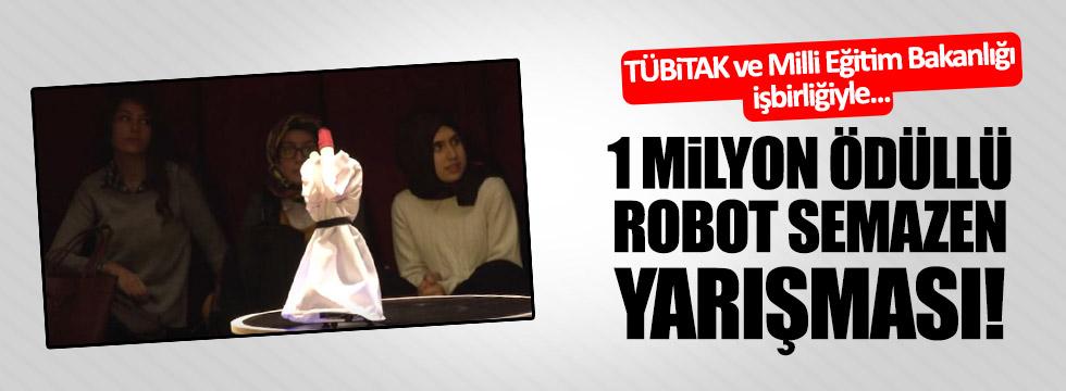 1 Milyon ödüllü robot semazen yarışması!
