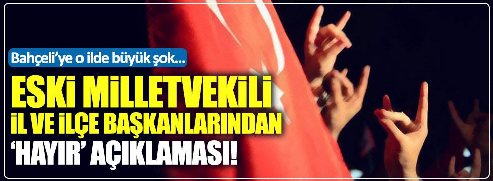 MHP Manisa eski vekil ve başkanlarında tam kadro 'hayır'