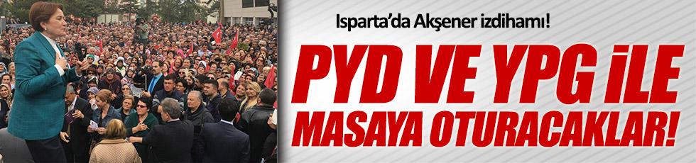 Akşener : PYD ve YPG ile masaya oturacaklar