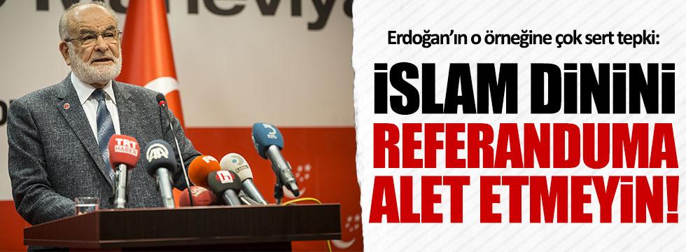 Karamollaoğlu'ndan Erdoğan'a: İslam'ı referanduma alet etmeyin