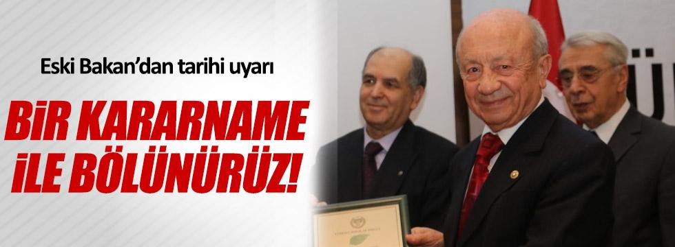 Hikmet Sami Türk: Ülke 1 kararname ile eyaletlere bölünebilir