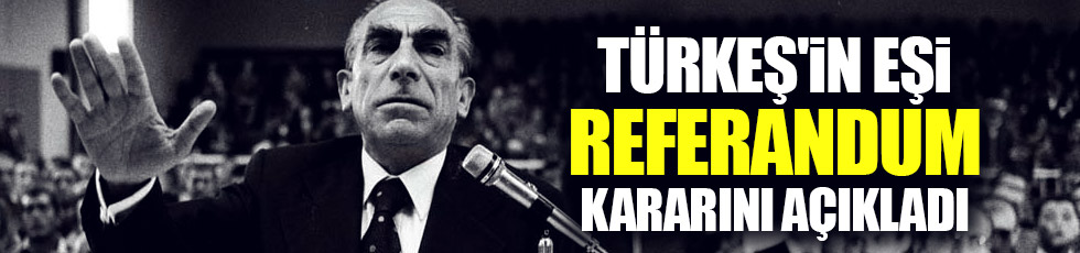 Türkeş'in eşi Seval Türkeş'den 'hayır' açıklaması